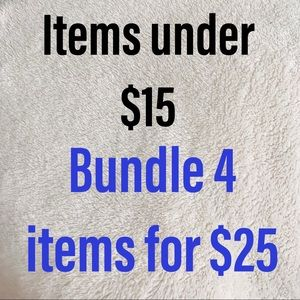 Other - Items under $15, 4 for $25!